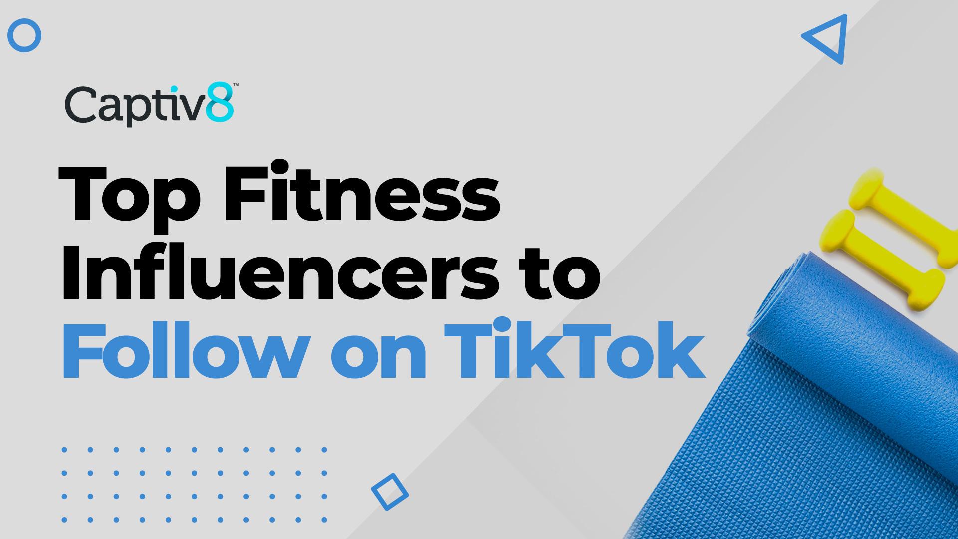 Top Fitness Influencers to Follow on TikTok