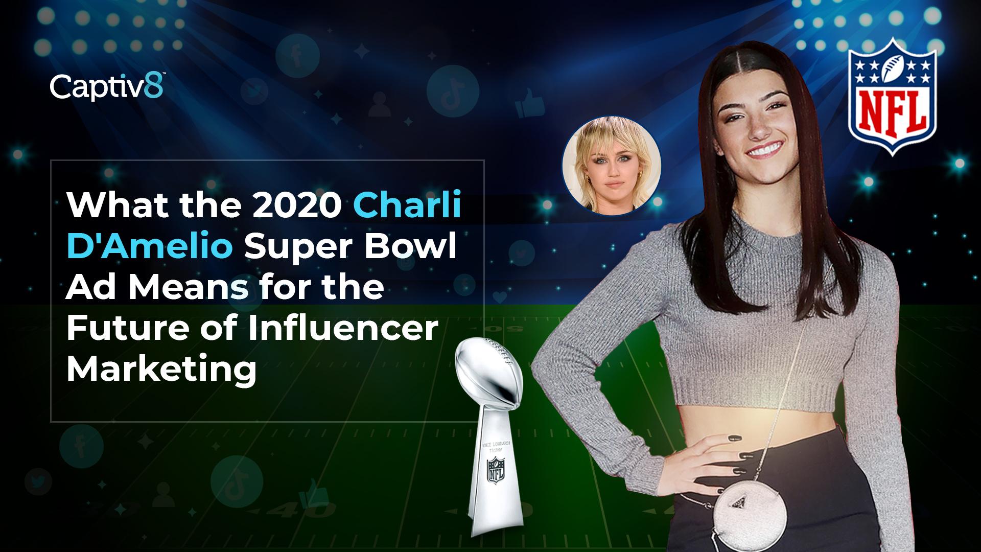 Charli D'Amelio Super Bowl