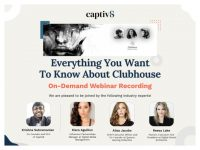Everything You Want to Know About Clubhouse [On-Demand Webinar Recording]