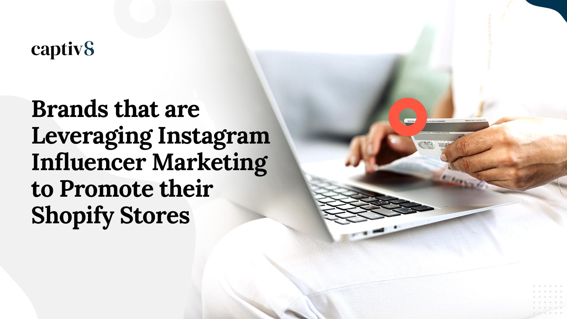 Instagram Influencer Marketing Shopify Stores
