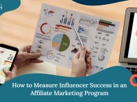 How to Measure Influencer Success in an Affiliate Marketing Program