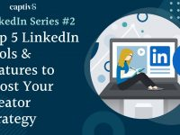 Top 5 LinkedIn Tools & Features to Boost Your Creator Strategy