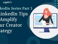 6 LinkedIn Tips to Amplify Your Creator Strategy