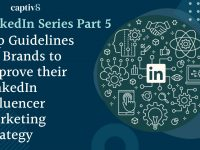 Top Guidelines for Brands to Improve Their LinkedIn Influencer Marketing Strategy