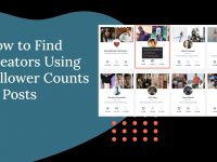How to Find Creators Using Follower Counts or Posts