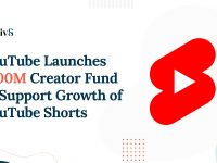 YouTube Update: YouTube Launches $100M Creator Fund to Support Growth of YouTube Shorts