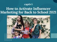 How to Activate Influencer Marketing for Back to School 2021