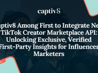 Captiv8 Among First to Integrate New TikTok Creator Marketplace API: Unlocking Exclusive, Verified First-Party Insights for Influencer Marketers