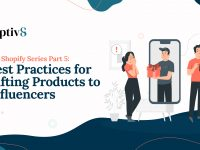 Best Practices for Gifting Products to Influencers